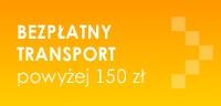 Bezpłatny transport od 150 zł